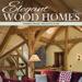 5.Elegant Wood Homes