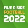 Five A Side Football 2022