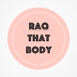RAQTHATBODY