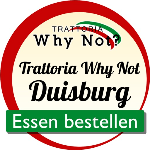 Trattoria Why Not? Duisburg