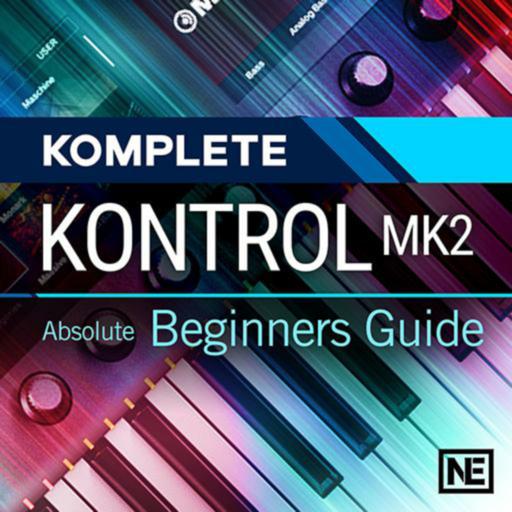 Guide to Komplete Kontrol MK2