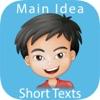 Main Idea - Short Texts: 英语阅读理解练习 : Lite