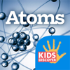 Atoms by KIDS DISCOVER