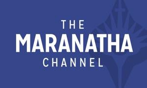 The Maranatha Channel