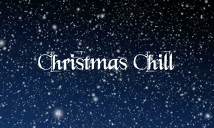 Christmas Chill