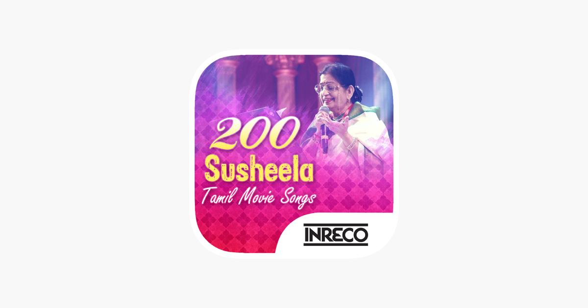 200 Susheela Tamil Movie Songs on the App Store