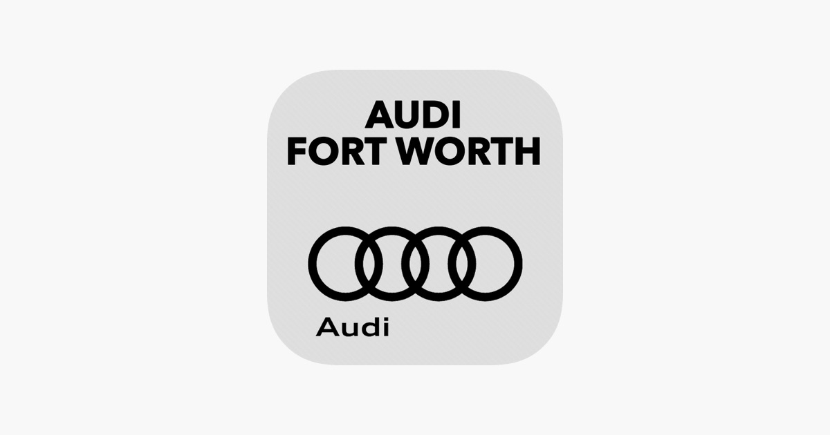 Audi Fort Worth On The App Store - Fort worth audi