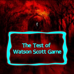 The Test of Watson Scott Game
