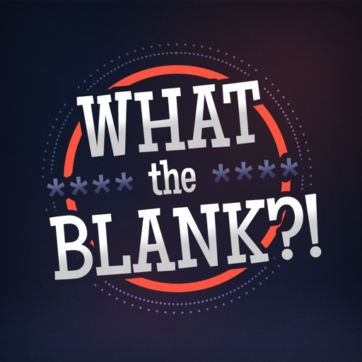 What the BLANK?! Audio Ad Libs