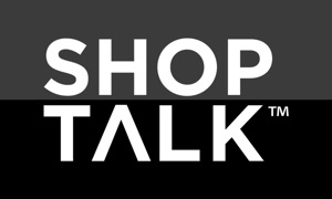 Shop Talk Channel