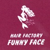 HAIR FACTORY FUNNY FACE