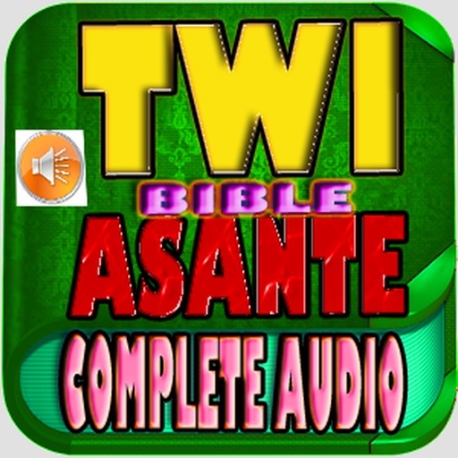Twi Bible  Complete Audio Akan
