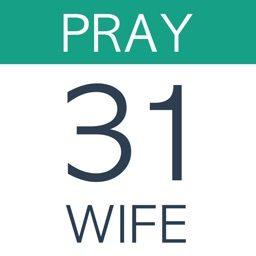 Pray For Your Wife: 31 Days