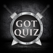 Quiz for Game of Thrones -Trivia Questions for GOT