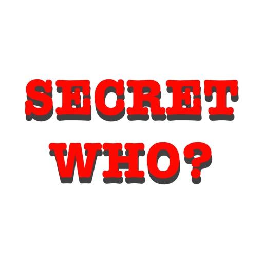 Secret Who?
