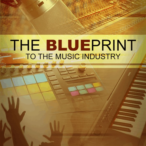 The blueprint 3 by gregory epps with the blueprint to the music industry app youll have contacts to top industry professionals so you can make the music build the brand close the malvernweather Images