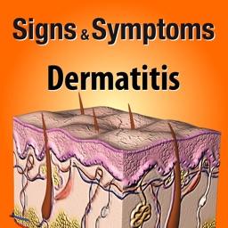 Signs & Symptoms Dermatitis