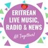 Eritrean Radios, Music & News