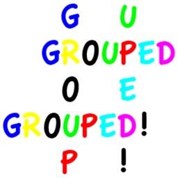 GROUPED!