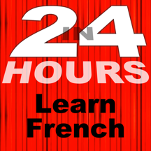 In 24 Hours Learn French