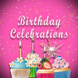 Birthday Celebrations: Greetings And Wishes Cards