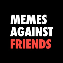 Memes Against Friends