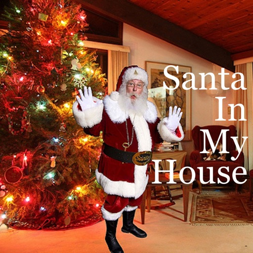 Proof Santa In Your House