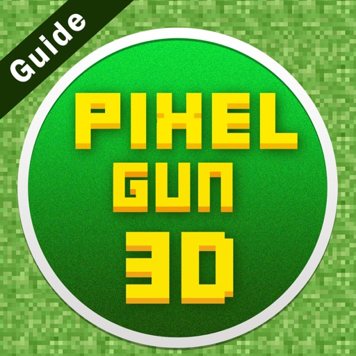 Guide For  Pixel Gun 3d -2017