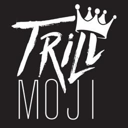 Trill-Moji