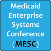 Medicaid Enterprise Systems Conference (MESC)