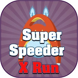 Super Speeder X Run