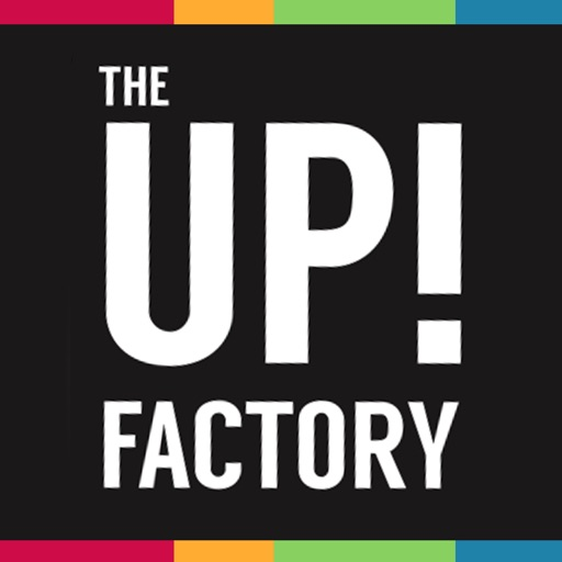 The UP! Factory