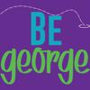 Be George
