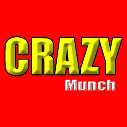 Crazy munch
