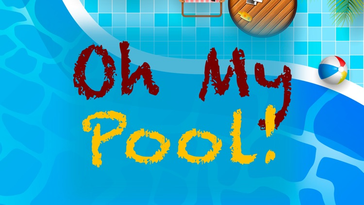 Oh My Pool!