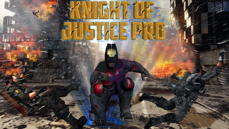 Knight of Justice Pro