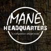 Mane Headquarters