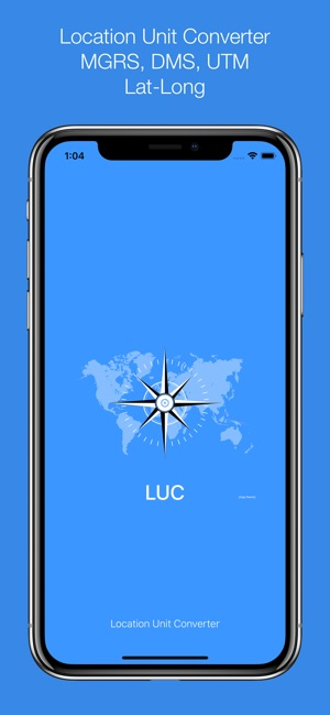 MGRS, UTM & DMS - LUC on the App Store
