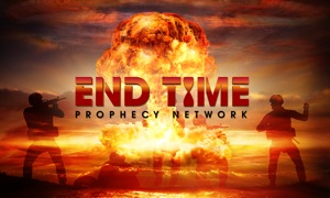 End Time Prophecy Network