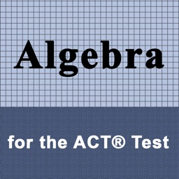 Algebra for the ACT ® Test