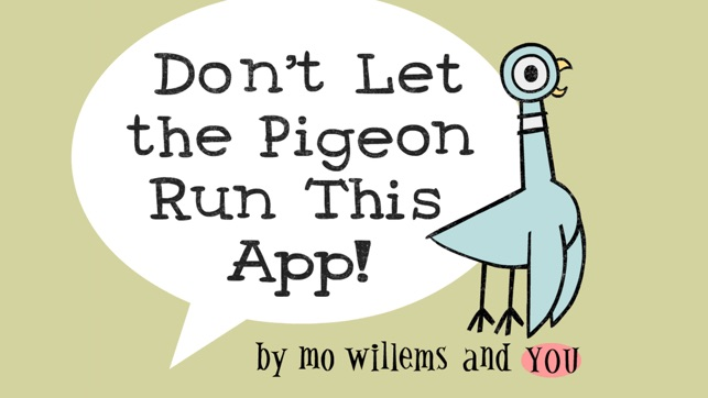 don t let pigeon run this app on the app store