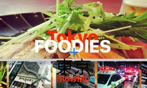 Tokyo Foodies + SlowMo