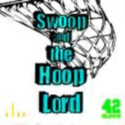 Swoop and The Hoop Lord