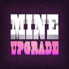 Mine Upgrade Deluxe