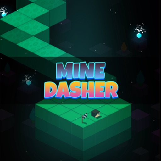 Mine Dasher - Original Dash
