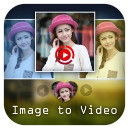 Image To Video Maker