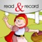 Little Red Riding Hood by Read & Record lets you record the story in your own voice, making it super fun for your little one