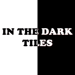 In The Dark Tiles