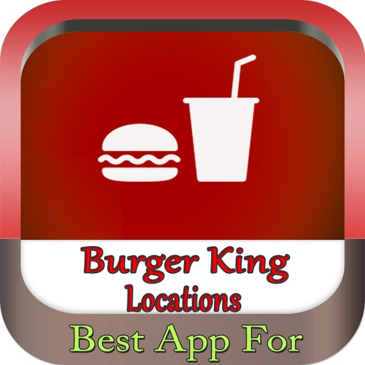 The Best App For Burger King Locations