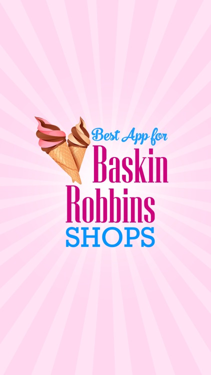 Best App for Baskin Robbins Shops